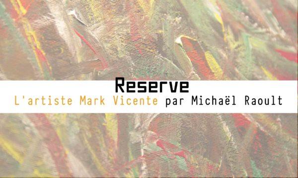 A la rencontre de l'artiste Marc Vicente – Exposition au Café curieux – Janvier 2021