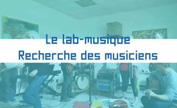 Appel à participation-Recherche de musiciens
